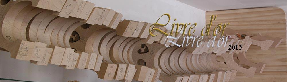 Le livre d'Or de l'année 2013 du Maître Luthier Fabrice Gougi